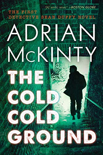 The Cold Cold Ground (The Sean Duffy Series Book 1)
