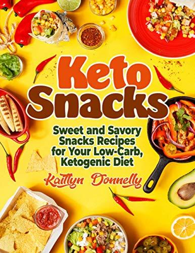 Keto Snacks: Sweet and Savory Sn...