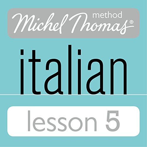 Michel Thomas Beginner Italian Lesson 5 audiobook cover art