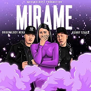 Mirame (feat. Kenny Staxx)