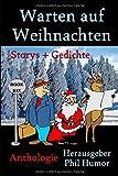 Warten auf Weihnachten: Storys und Gedichte von BookRix-Autoren