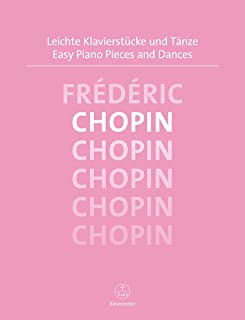 Easy Piano Pieces and Dances Chopin