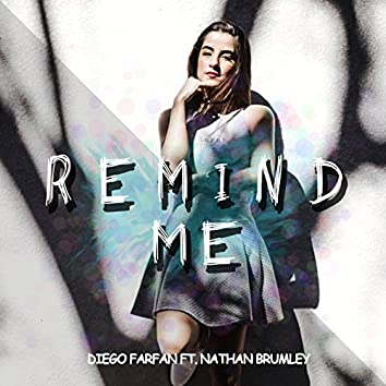 Remind Me (feat. Nathan brumley)