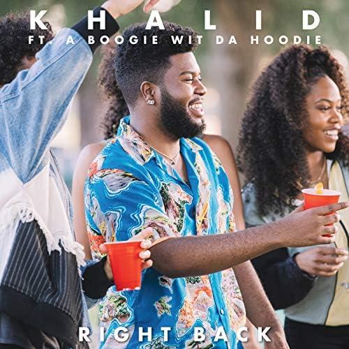 Khalid feat. A Boogie Wit da Hoodie