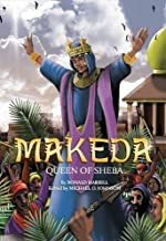 Makeda: Queen Of Sheba Hardcover December 1, 2012