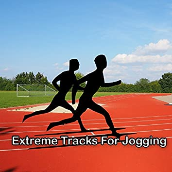 Extreme Tracks For Jogging