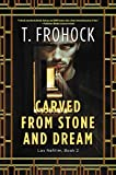 Carved from Stone and Dream: A Los Nefilim Novel: 2