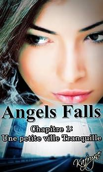 Angels Falls - Chapitre 1 : Une petite ville tranquille - Kafryne 51S0w+oGTpL._SY346_