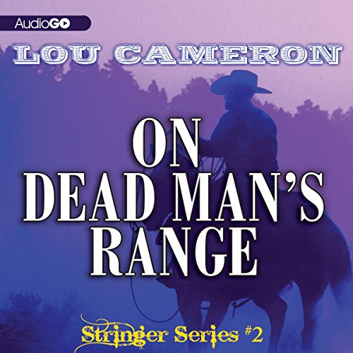 Stringer on Dead Man's Range  Audiolibri