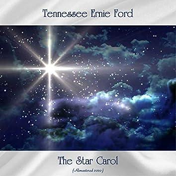 The Star Carol (Remastered 2020)