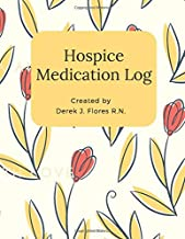 Hospice Medication Log: Empowering Patients & Caregivers