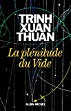 La Plénitude du Vide - Albin Michel - 01/01/2016