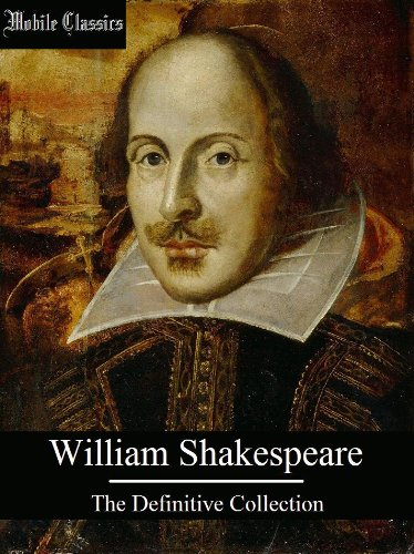 William Shakespeare: The Definitive Collection [Illustrated] (English Edition)
