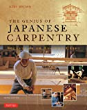 The Genius of Japanese Carpentry: Secrets of an Ancient Craft (English Edition)