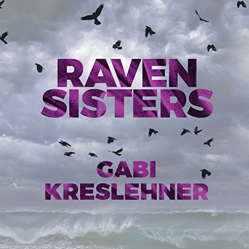Raven Sisters audiobook cover art
