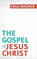 Gospel of Jesus Christ, The