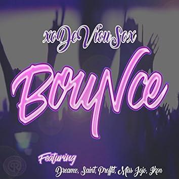 Bounce (feat. Dreamz, Saint, Proffit, Miss Jojo & Ikon)