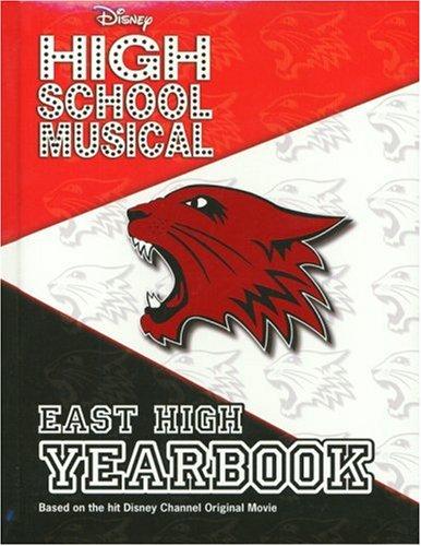 Disney High School Musical: East High Yearbook - 2