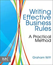 Writing Effective Business Rules (Academic Press Advanced Finance)