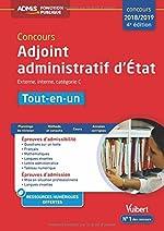 Concours Adjoint administratif d'État - Catégorie C - Tout-en-un Concours 2018-2019 de Bernadette Lavaud