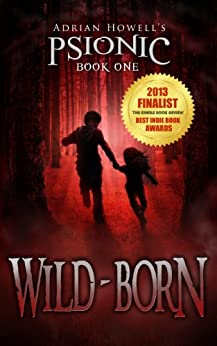 Wild-born (Psionic Pentalogy Book 1) by [Adrian Howell, Ayako Yamaguchi, Ray Ormandy]