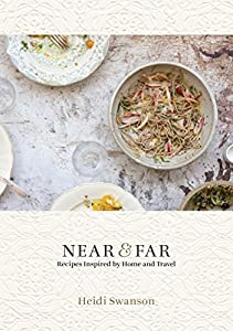 Download near far recipes inspired by home and travel by heidi product description known for combining natural foods recipes with evocative artful photography new york times bestselling author heidi swanson circled forumfinder Image collections
