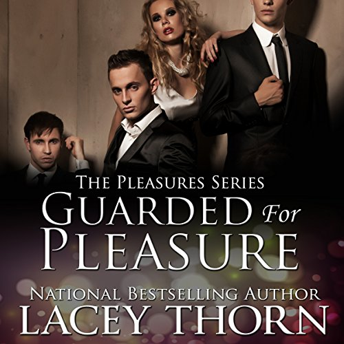 Guarded for Pleasure audiobook cover art