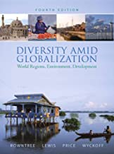 Diversity Amid Globalization: World Regions, Environment, Development Value Package Includes Mapping Workbook for Diversit...