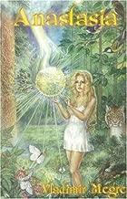 Anastasia (The Ringing Cedars, Book 1)
