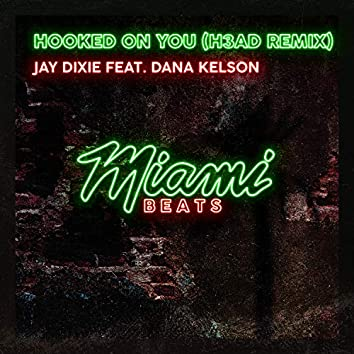 Hooked On You (H3AD Remix)