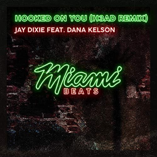 Jay Dixie feat. Dana Kelson