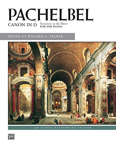 Pachelbel: Canon in D: Sheet (Alfred Masterwork Editions)
