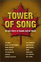 Various -Tower of Song: An Epic Story of Canada and Its Music