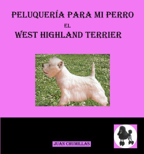 west highland (peluquería para mi perro nº 6) de [Juan Chumillas Soler]