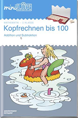 miniLÜK: Kopfrechnen 100: Addition und Subtraktion ab Klasse 2: Mathematik / 2. Klasse - Mathematik: Kopfrechnen 100