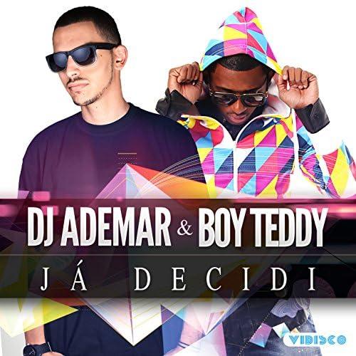 Dj Ademar & Boy Teddy