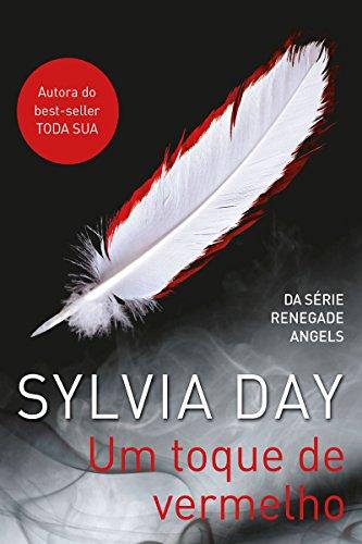 Um toque de vermelho (Renegade Angels Livro 1)