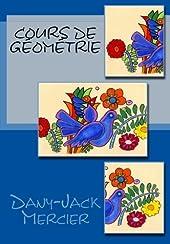 Cours de géométrie de Dany-Jack Mercier