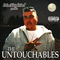 Presents the Untouchables
