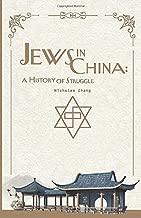 Jews in China: A History of Struggle