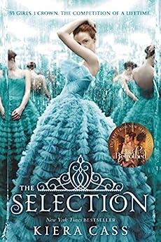The Selection (English Edition) par [Kiera Cass]