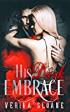 His Dark Embrace: (a Fate-Crossed Lovers novel)