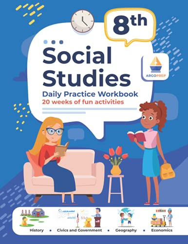 Compare Textbook Prices for 8th Grade Social Studies: Daily Practice Workbook | 20 Weeks of Fun Activities | History | Civic and Government | Geography | Economics | + Video Explanations for Each Question  ISBN 9781951048853 by ArgoPrep,Argo Brothers