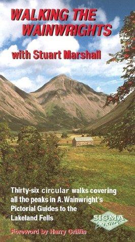 Walking the Wainwrights: With Stuart Marshall