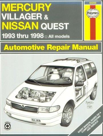 Mercury Villager & Nissan Quest Automotive Repair Manual: All Mercury Villager and Nissan Quest Models…