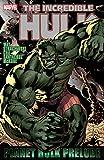 Hulk: Planet Hulk Prelude (Incredible Hulk (1999-2007)) (English Edition)