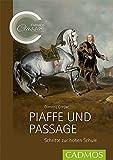 Piaffe und Passage: Schritte zur hohen Schule (Cadmos Classic Collection) - Demitrij Crnjac