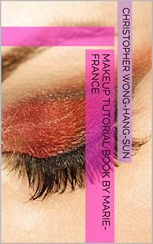Makeup Tutorial Book by Marie-France (English Edition)