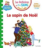 Les histoires de P'tit Sami Maternelle (3-5 ans) Le sapin de Noël