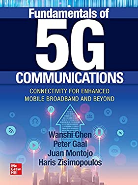 Fundamentals of 5G Communications: Connectivity for Enhanced Mobile Broadband and Beyond